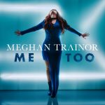 Meghan Trainor – Me Too (Video Klip)
