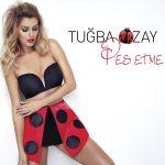 Tuğba Özay – Pes Etme (Video Klip)