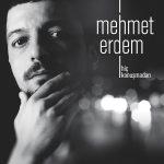 """Mehmet Erdem – Acıyı Sevmek Olur Mu (""""Aşk Laftan Anlamaz"""" Dizi Müziği)"""