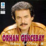 """Orhan Gencebay – Hatasız Kul Olmaz (""""Dayan Yüreğim"""" Dizi Müziği)"""