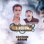 Eflatun TV – Görünen Adam (7.Bölüm) (Tam Bölüm)