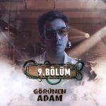 Eflatun TV – Görünen Adam (9.Bölüm) (Tam Bölüm)