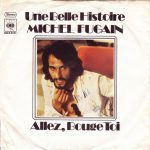 "Michel Fugain – Une Belle Histoire (""Ufak Tefek Cinayetler"" Dizi Müziği)"