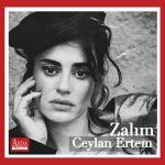 """Ceylan Ertem – Zalım (""""Çukur"""" Dizi Müziği)"""