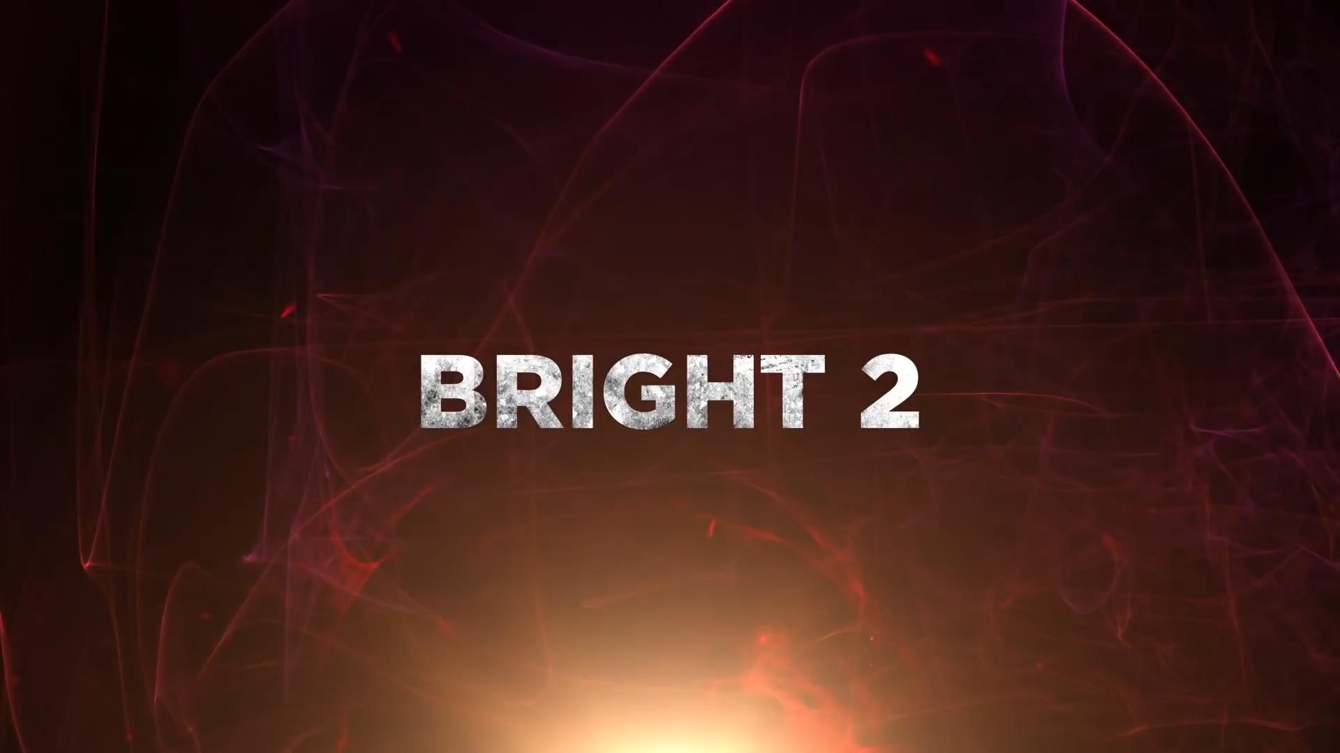 Bright Sequel