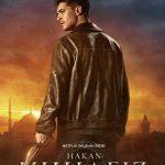 NETFLIX – Hakan: Muhafız / The Protector – 2.Sezon (Official Trailer ve Afiş)