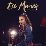 Ece Mumay – Söyle (Video Klip)