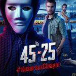 45 25: #KusursuzCinayet (Official Trailer)