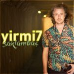yirmi7 – Saklambaç (Video Klip)