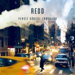 Redd – Sen de Saçmala (Video Klip)