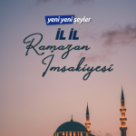 İl İl Ramazan İmsakiyesi (17 Mayıs 2020 Pazar)