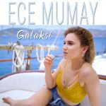 Ece Mumay – Galaksi (Video Klip)