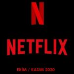 Netflix Türkiye – Ekim / Kasım 2020 (Yayından Kalkacaklar)