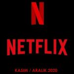 Netflix Türkiye – Kasım / Aralık 2020 (Yayından Kalkacaklar)
