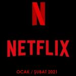 Netflix Türkiye – Ocak / Şubat 2021 (Yayından Kalkacaklar)