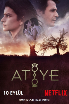 NETFLIX – Atiye / The Gift – 2.Sezon (Official Fragman ve Afiş)