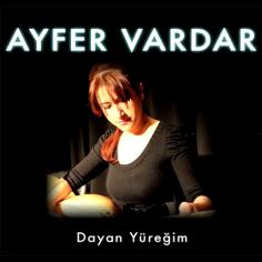 """Ayfer Vardar – Dayan Yüreğim (""""Sen Anlat Karadeniz"""" Dizi Müziği"""")"""