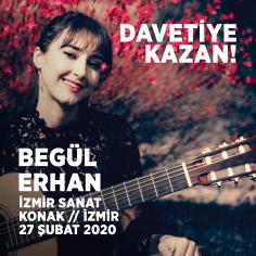 Begül Erhan Klasik Gitar Resitali'ne Davetiye Kazan! (İzmir) (Hediye)