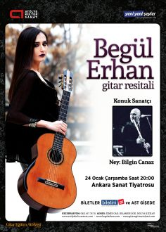 Begül Erhan Gitar Resitali, Ankara Sanat Tiyatrosu'nda! (Haber)