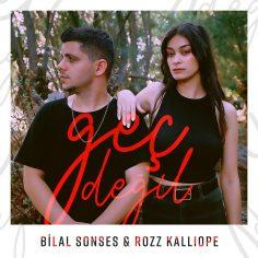 Bilal Sonses feat. Rozz Kalliope – Geç Değil (Video Klip)