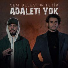 Cem Belevi feat. Tetik – Adaleti Yok (Video Klip)
