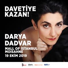 Darya Dadvar İstanbul Konseri'ne Davetiye Kazan! (Hediye)