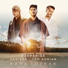 Deeperise & Cem Adrian & Şanışer – Kara Toprak (Video Klip)