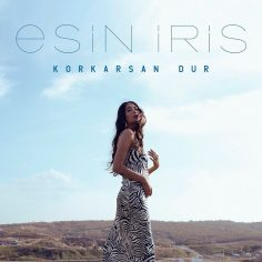 Esin İris – Korkarsan Dur (Video Klip)