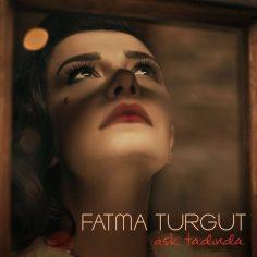 Fatma Turgut – Aşk Tadında (Video Klip) (yepyeni!)
