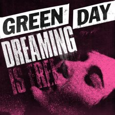 Green Day – Dreaming (Video Klip)