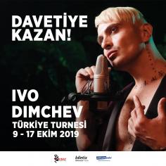 Ivo Dimchev Türkiye Turnesi'ne Davetiye Kazan! (Hediye)