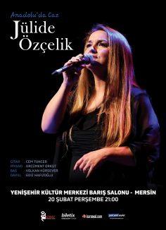 """""""Anadolu'da Caz: Jülide Özçelik"""" turnesi Yeni Yeni Şeyler medya sponsorluğunda başlıyor!"""