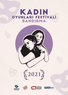 Kadın Oyunları Festivali – Bandırma (1-5 Mart 2021) Festival Programı