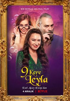NETFLIX – 9 Kere Leyla / Leyla Everlasting – (Official Trailer ve Afiş)