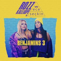 Rozz Kalliope feat. Ece Seçkin – Benjamins 3 (Video Klip)