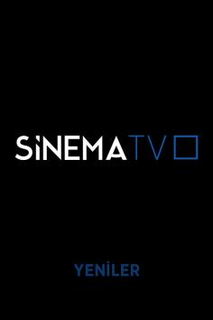 Sinema TV – Mayıs 2021 (Yeni Filmler)