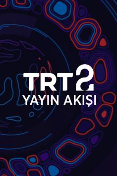 TRT2 – 5 – 11 Nisan 2021 – Haftalık Yayın Akışı