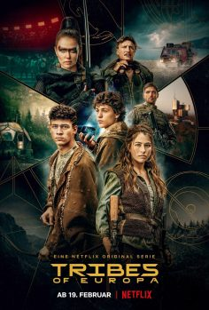 Netflix – Tribes of Europa (Official Trailer ve Afiş) (19 Şubat Cuma yayında!)