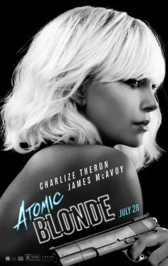 "[İİUD] Atomic Blonde (""Chapter 2: The Politics of Dancing"" Klibi ve Afiş) (yepyeni!)"