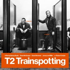 T2 Trainspotting (Official Trailer ve Afiş) (yepyeni!)